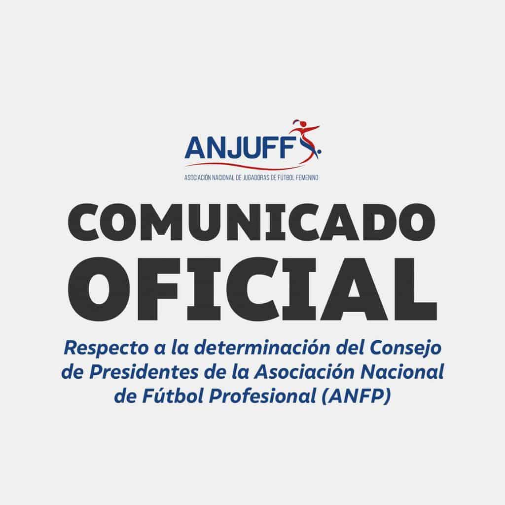 Respecto a la determinación del Consejo de Presidentes de la Asociación Nacional de Fútbol Profesional (ANFP)