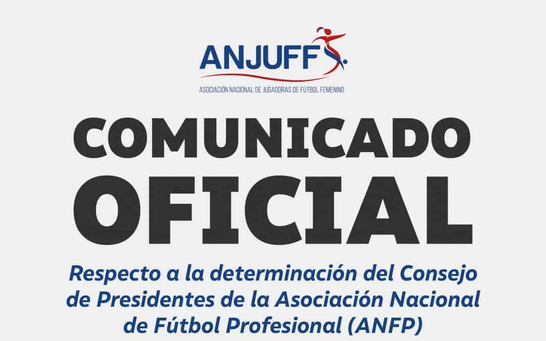 Respecto a la determinación del Consejo de Presidentes de la ANFP